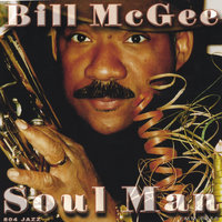 Soul Man — Bill McGee