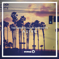 Alive — Tom Swoon, Ale Q, Sonny Noto