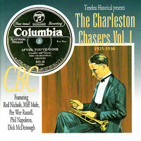 The Charleston Chasers Vol. 1 1925-1930 — The Charleston Chasers