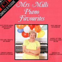 Piano Favourites — Mrs. Mills