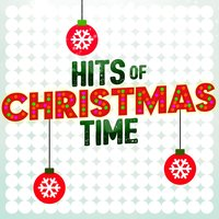 Hits of Christmas Time — Classical Christmas Music, Xmas Music, Xmas Classics, Classical Christmas Music|Xmas Classics|Xmas Music