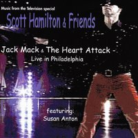 Jack Mack & The Heart Attack Live in Philidelphia — Jack Mack & The Heart Attack