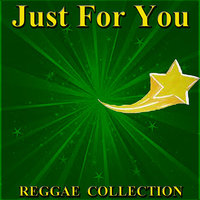 Just For You Reggae Collection — сборник