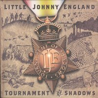 Tournament of Shadows — Little Johnny England