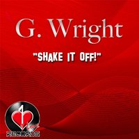 Shake It Off! — G. Wright