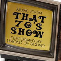 Music From That 70's Show — Union of Sound