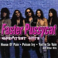 Greatest Hits — Faster Pussycat
