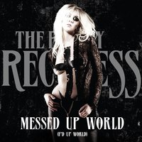 Messed up World (F'd up World) - Single — The Pretty Reckless