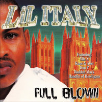 Full Blown — Lil Italy