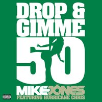 Drop & Gimme 50 — Mike Jones