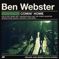 Comin' Home! — Ben Webster