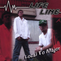 Local to Major — Life Line