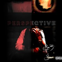Perspective — BarZ Brown