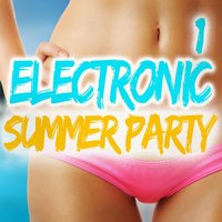 Electronic Summer Party, Vol. 1 — сборник