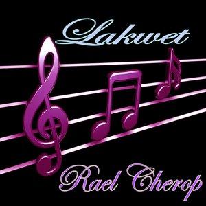 Rael Cherop - Konon Ayai Magengung
