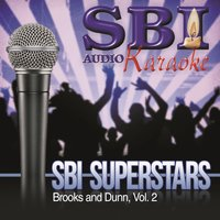 Sbi Karaoke Superstars - Brooks and Dunn, Vol. 2 — SBI Audio Karaoke