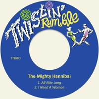 All Nite Long — The Mighty Hannibal