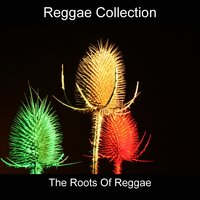 The Roots of Reggae — сборник