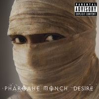 Desire — Pharoahe Monch