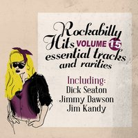 Rockabilly Hits, Essential Tracks and Rarities, Vol. 15 — сборник