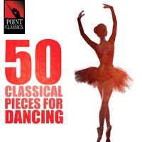 50 Classical Pieces for Dancing — сборник