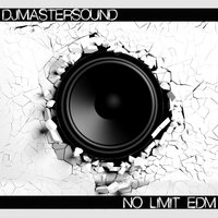 No Limit Edm — Djmastersound