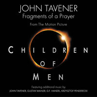 Children Of Men — John Tavener