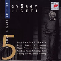 Ligeti: Works for Barrel-Organ & Player Piano — Jürgen Hocker, Pierre Charial, Francoise Terrioux