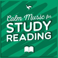 Calm Music for Study Reading — Calm Music for Studying