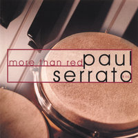 More Than Red — paul serrato & Co.