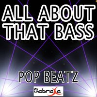 All About That Bass - Tribute to Meghan Trainor — Pop beatz