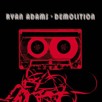Demolition — Ryan Adams