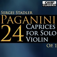 Paganini: 24 Caprices for Solo Violin, Op. 1 — Sergei Stadler