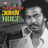 The Best of John Holt — John Holt