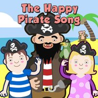 The Happy Pirate Song — Toddler Fun Learning