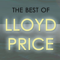 The Best Of Lloyd Price — Lloyd Price