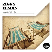 Boppin' With Zig — Ziggy Elman