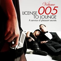 License to Lounge, Vol. 5 — сборник