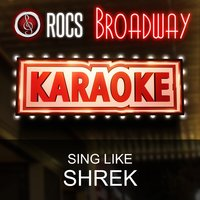 Karaoke in the Style of Shrek, The Broadway Musical — ROCS