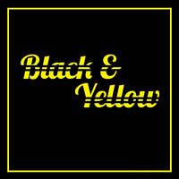 Black and Yellow - Single — Black and Yellow