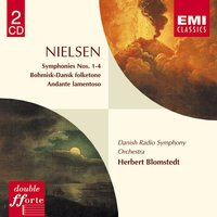 Nielsen Symphonies 1-4 etc — Herbert Blomstedt/Danish Radio Symphony Orchestra, Карл Нильсен