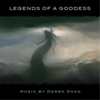 Legends of a Goddess — Derek Zhao