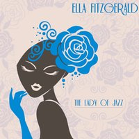 The Lady of Jazz — Ella Fitzgerald