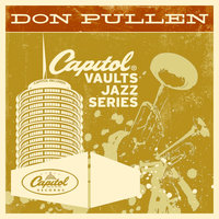 The Capitol Vaults Jazz Series — Don Pullen