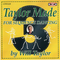 Old Time Sequence Dancing - Taylor Made 3 — Will Taylor