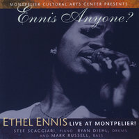 Ennis Anyone? Ethel Ennis, Live at Montpelier — Ethel Ennis