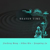 Heaven Time — Yongming Lu, Sihua Qin, Jincheng Wang