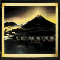 Hymn of the Master — Black Sun Ensemble