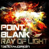 Ray Of Light — Point.blank