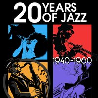 20 Years of Jazz: 1940-1960 — сборник